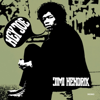 Hey Joe/Stone Free - o primeiro single 7¨do Jimi Hendrix Experience, em mono