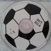 Bate Bola, primeiro CD!
